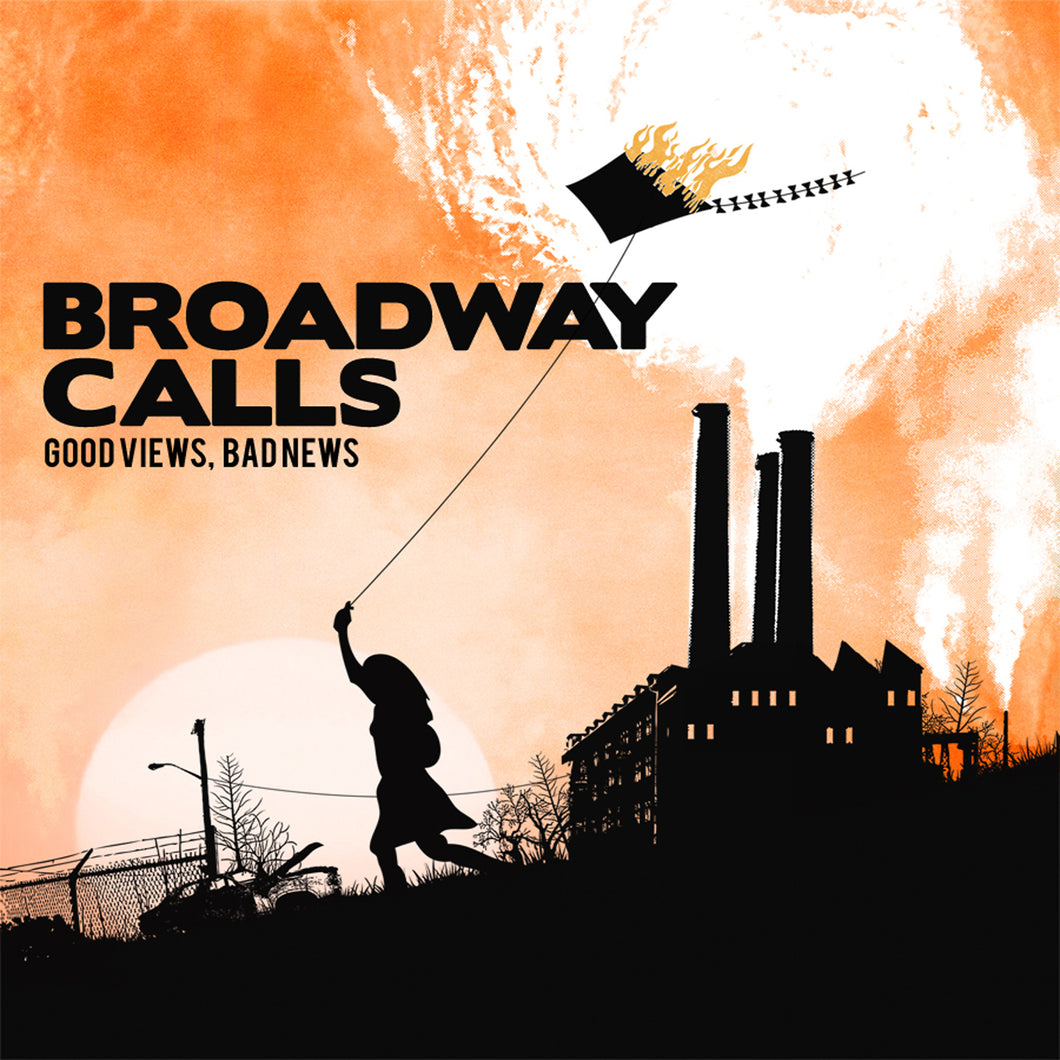 Broadway Calls - Good Views, Bad News Digital Download