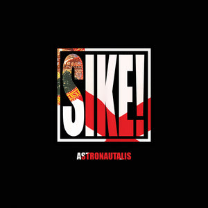 Astronautalis - The SIKE! EP Digital Download