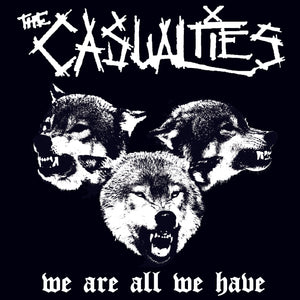 The Casualties - We Are All We Have Digital Download