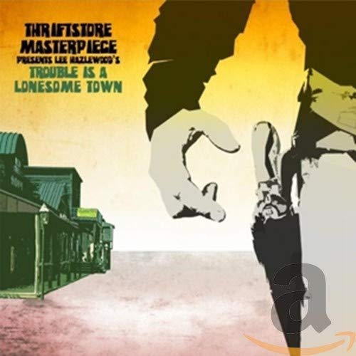 Thriftstore Masterpiece - Trouble is a Lonesome Town Digital Download