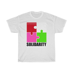 Sisterhood Sorority Solidarity T-shirt