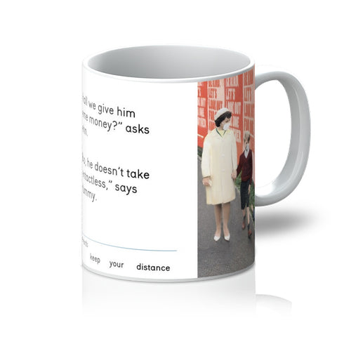 'keep your distance' Mug