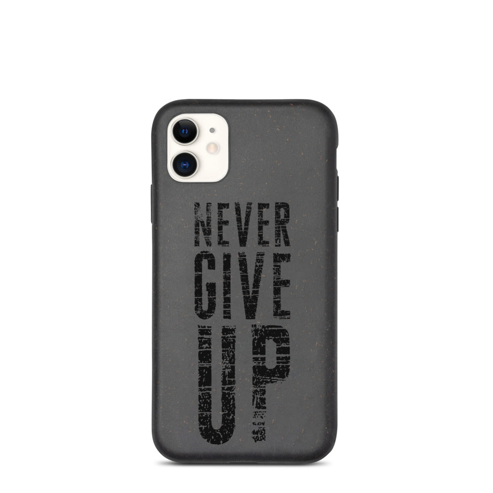Never Give Up Biodegradable phone case