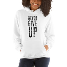 Load image into Gallery viewer, Never Give Up Unisex Hoodie