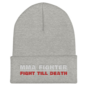 MMA Fighter Fight Till Death Cuffed Beanie