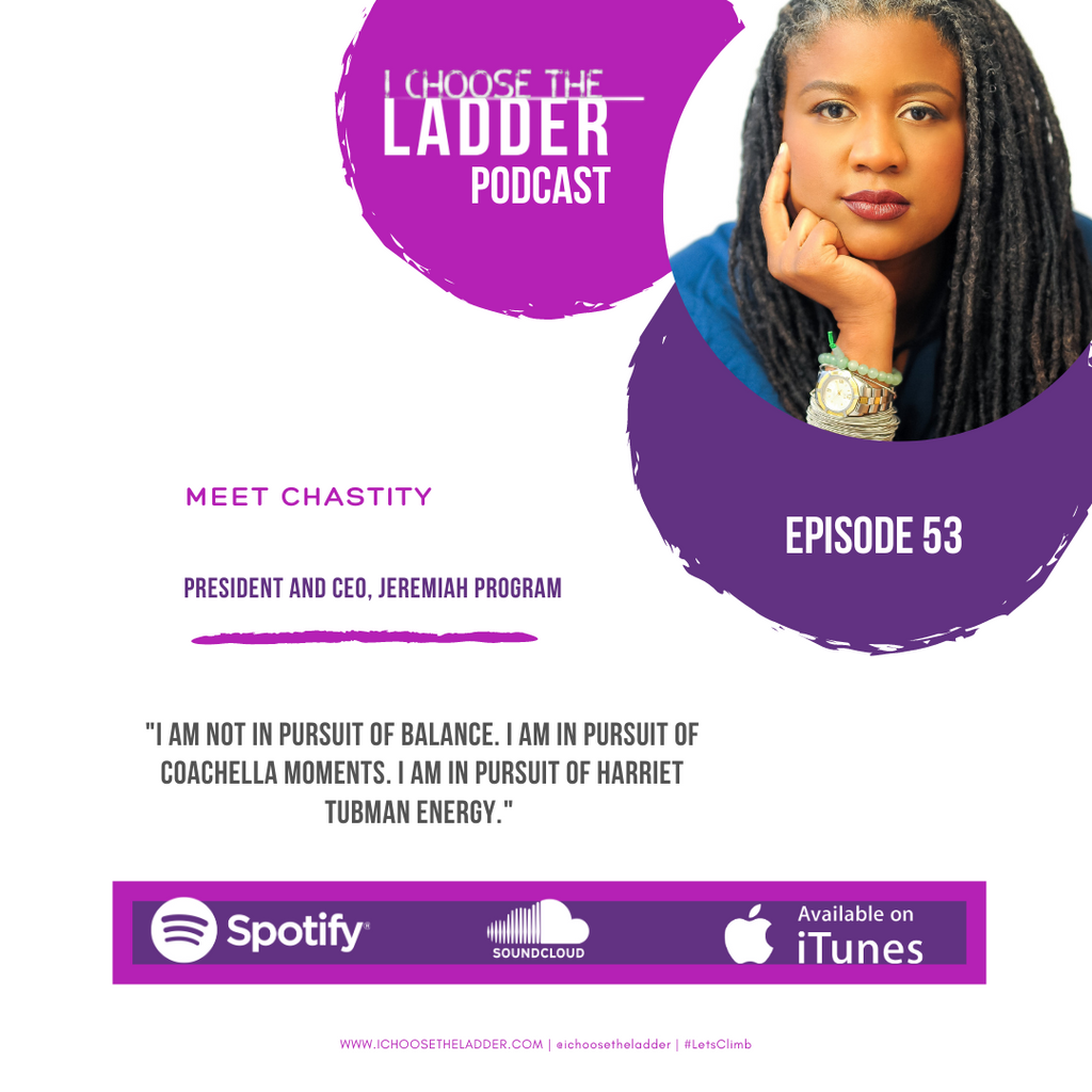 Ep 53 - Meet Chastity Lord, President and CEO, Jeremiah Program