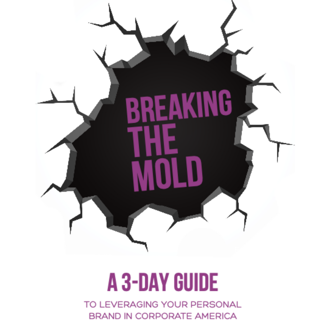 Breaking the Mold: 3-Day Personal Branding e-Book