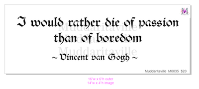 M0035 I would rather die of passion - ornate font