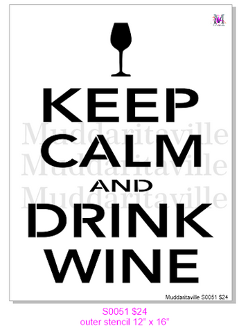 S0051 Keep Calm and Drink Wine