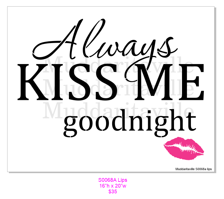 S0068A Always Kiss Me Good Night with lips