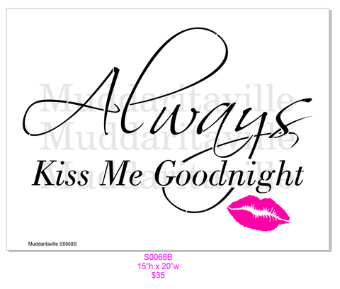 S0068B Always Kiss Me Good Night script with Lips