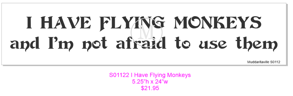 S0112 I have Flying Monkeys ...