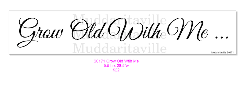 S0171 Grow Old with Me