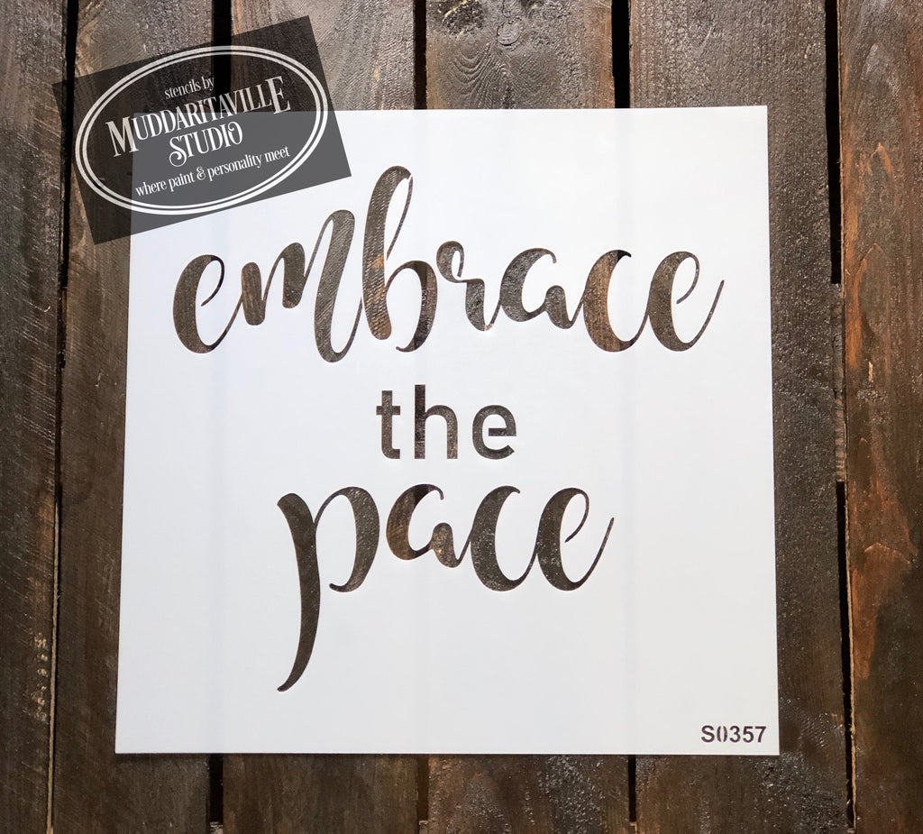 S0357 Embrace the Pace