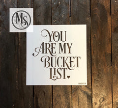S0397 You are my Bucket List - 2 versions
