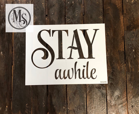 S0420 STAY awhile - available in 2 sizes