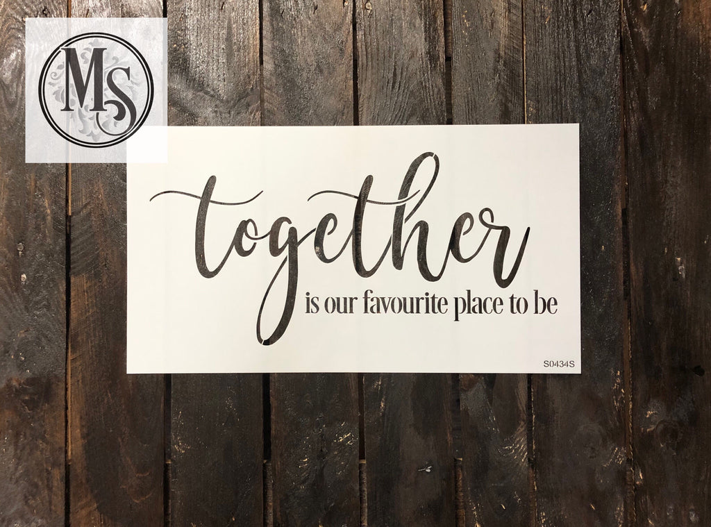 S0434 Together is our Favourite Place to be - 2 sizes - CDN & US versions