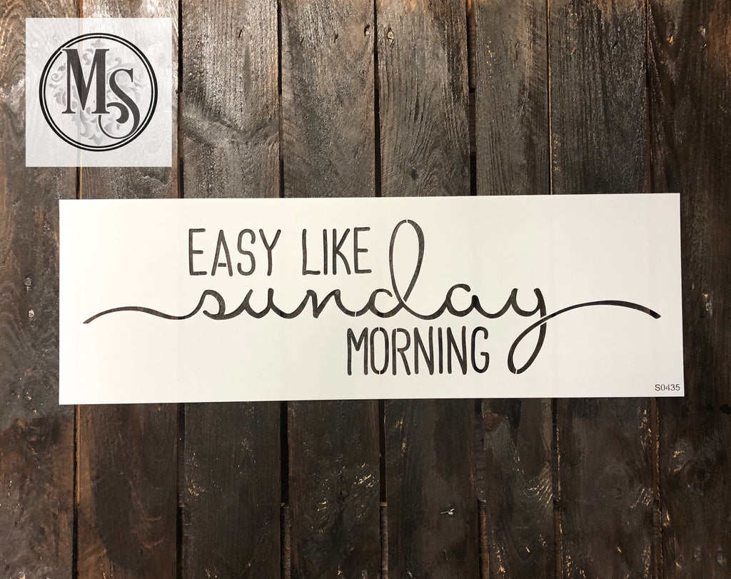 "S0435 Easy like Sunday morning - 8"" x 24"" outer stencil"