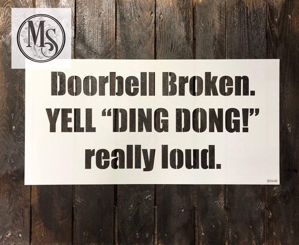 S0446 Doorbell Broken - 2 sizes available