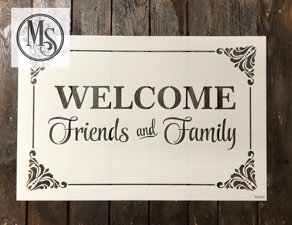 S0453 WELCOME Friends & Family - 2 sizes available