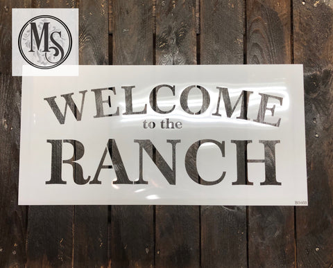 S0468 WELCOME to the Ranch - 2 sizes available