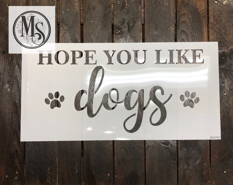 S0470 Hope you like DOGS/CATS - 2 sizes available