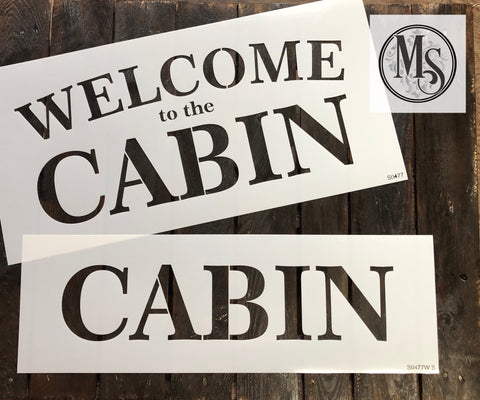 S0477 Welcome to the Cabin - 4 size/versions available