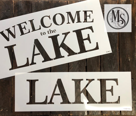 S0480 Welcome to the LAKE - 4 size/versions available