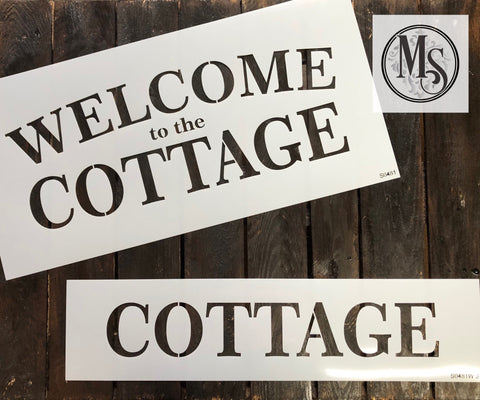 S0481 Welcome to the COTTAGE - 4 size/versions available