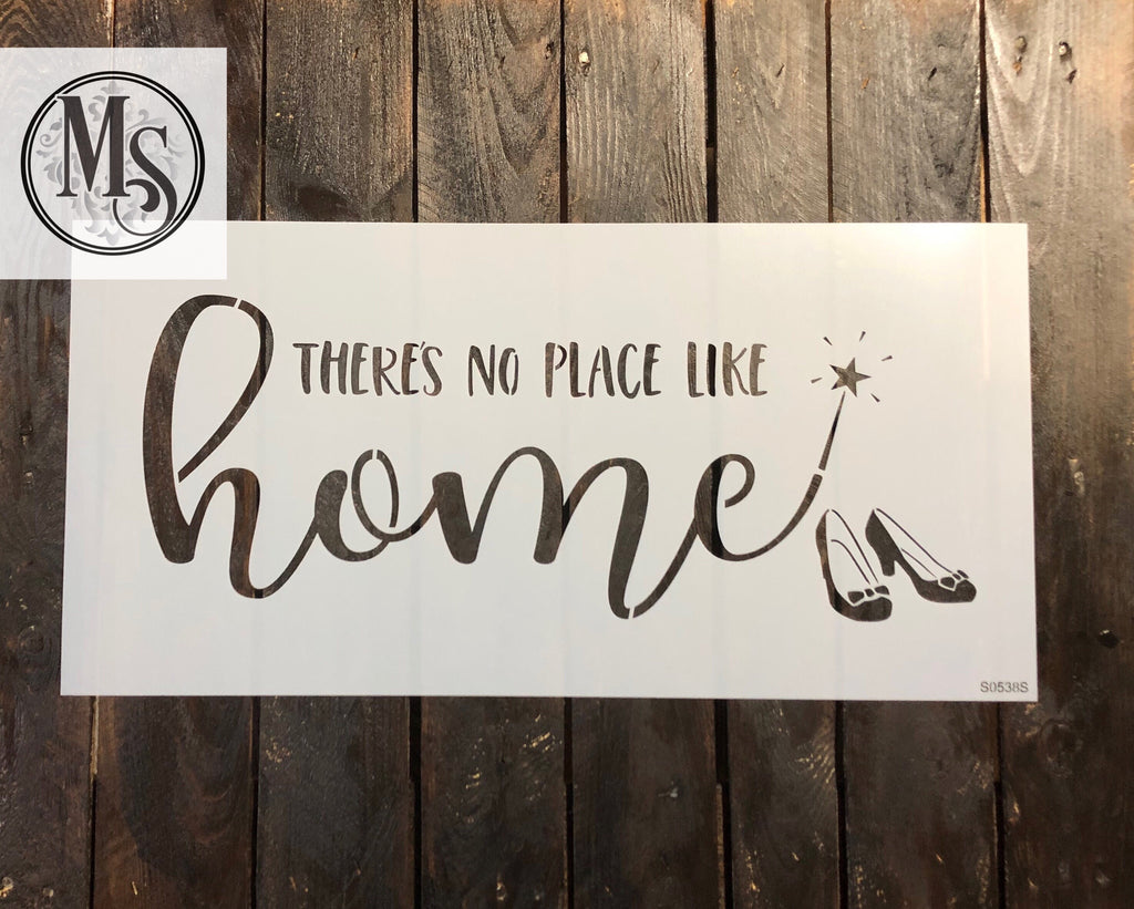 S0538 There's no place like home - 2 sizes available