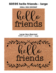 S0595 Hello Friends - 3 sizes