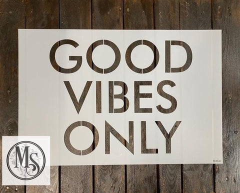 S0630 Good Vibes Only