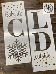 S0660 Baby it's Cold Outside and Baby it's Warm Inside Vertical Sign Stencils