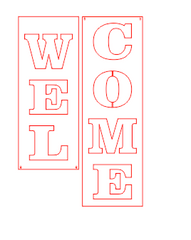 S0320 vertical WELCOME SIGN - 3 size options