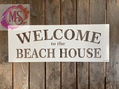 S0689 Welcome to the Beach House - 2 sizes