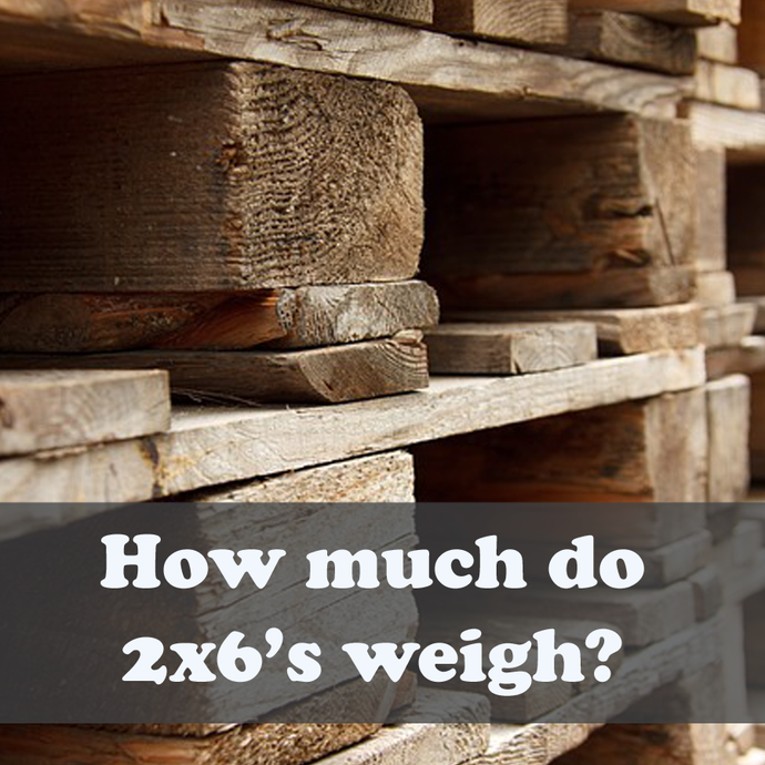 How much does a 2x6 weigh?