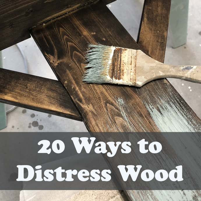 20 Easy methods to distress wood