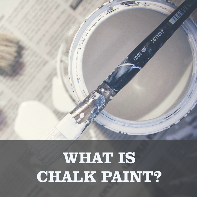 Chalk Paint - Whats is it?