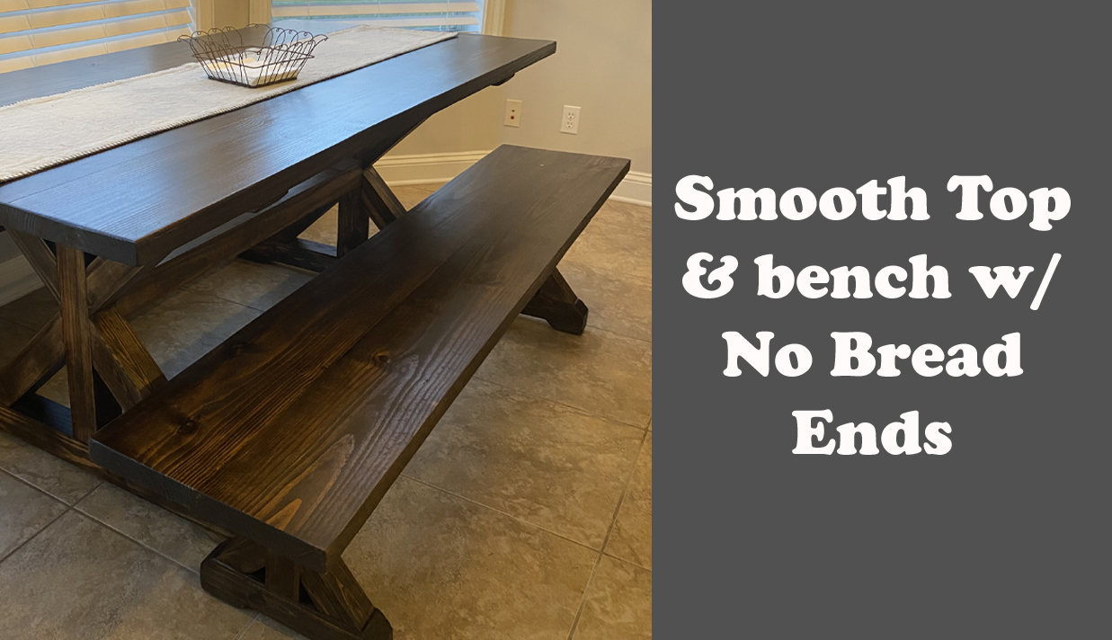 Smooth farm table top w/ no bread ends