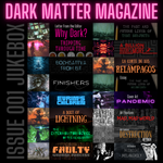 Dark Matter Magazine Issue 001A Variant - Dark Matter Magazine