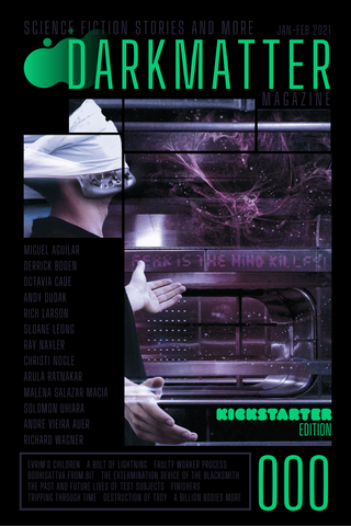 Dark Matter Magazine Issue 000 Kickstarter - Dark Matter Magazine