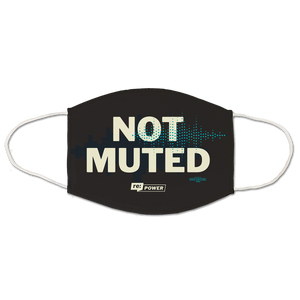 Not Muted Face Mask