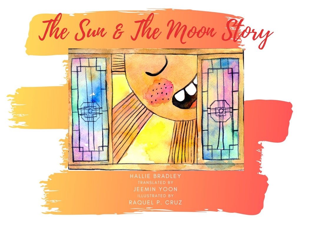 The Sun & The Moon Story - A Children's Bilingual Storybook