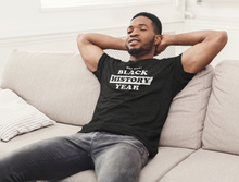 Load image into Gallery viewer, Black History Unisex T-Shirt