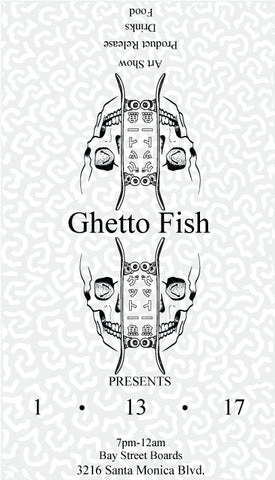 Ghetto Fish Party Flyer @BayStreetBoards