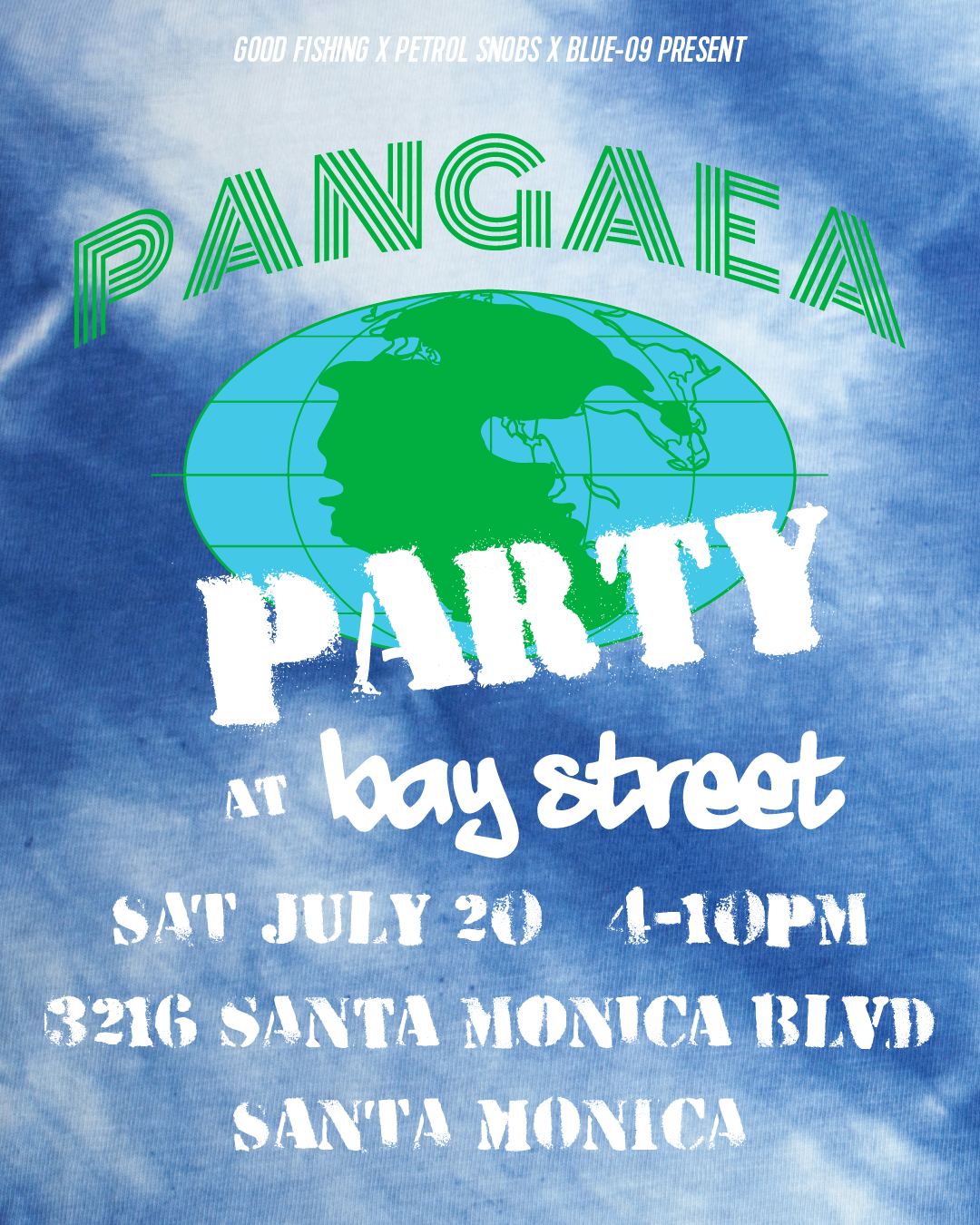 Pangaea Party Saturday 7/20