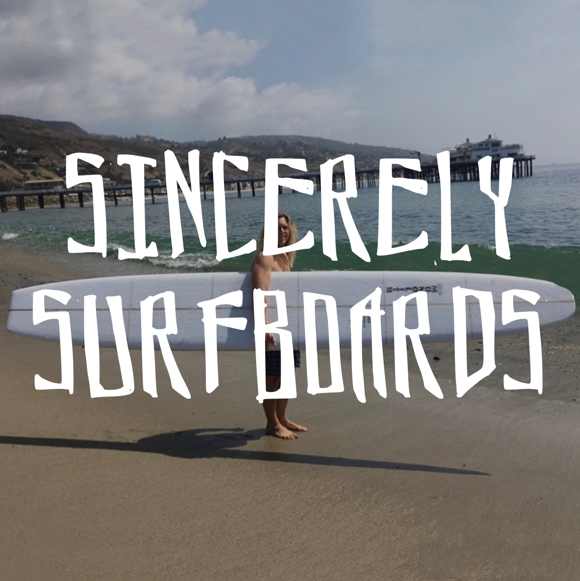 Sincerely Surfboards