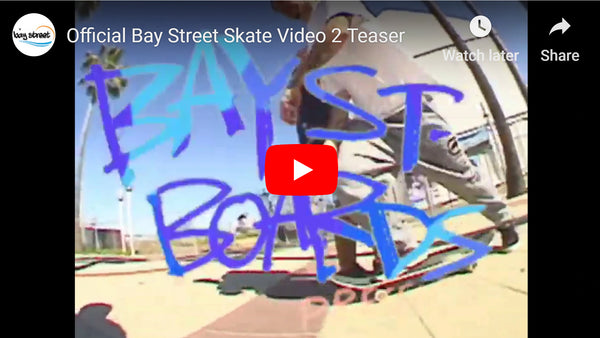 Bay Street Boards Teaser Video