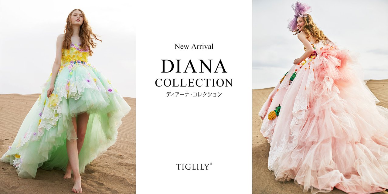 TIGLILY - COLLECTION OF DIANA
