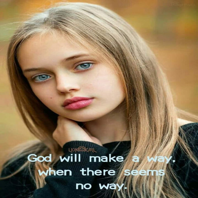 Because the LORD is a way maker, can I get a AMEN